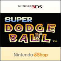 Super Dodge Ball Nintendo 3DS