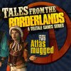 Tales from the Borderlands - Episodio 2: Atlas Mugged