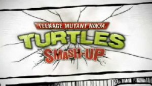 TMNT: Smash-Up trailer U.K.