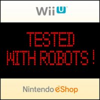 Tested with robots! Wii U