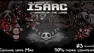 Traíler de The Binding of Isaac: Wrath of the Lamb