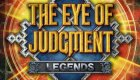 The Eye Of Judment: Legends