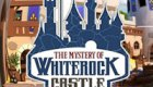 The Mystery of Whiterock Castle
