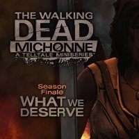 The Walking Dead: Michonne: Episode 3 - What We Deserve PS4
