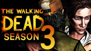 The Walking Dead Season 3, desarrollo confirmado