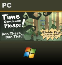 Time Gentlemen, Please! and Ben There, Dan That! Special Edition  Double Pack PC