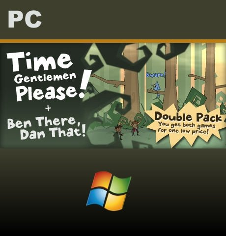 Time Gentlemen, Please! and Ben There, Dan That! Special Edition  Double Pack
