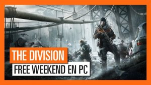 Juega gratis a Tom Clancy's The Division este fin de semana en PC