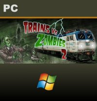 Trains vs Zombies 2 PC