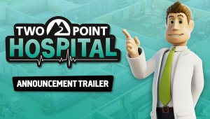 Two Point Hospital se deja ver en un divertido vídeo gameplay