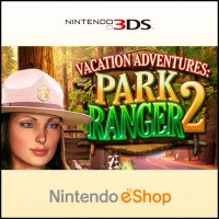 Vacation Adventures: Park Ranger 2 Nintendo 3DS