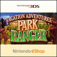 Vacation Adventures: Park Ranger Nintendo 3DS
