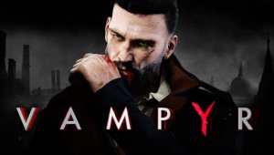 Vampyr, de Dontnod Entertainment, llegará a Nintendo Switch