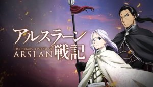 Desvelado nuevo comercial de 'The Heroic Legend of Arslan'