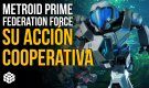 Metroid Prime Federation Force: Así es su acción cooperativa