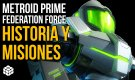 Metroid Prime Federation Force: Historia y misiones