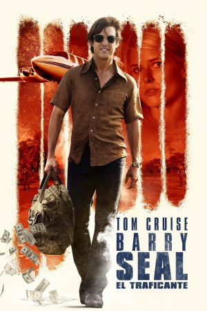 Póster Barry Seal  El traficante