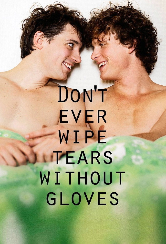 Don't Ever Wipe Tears Without Gloves' />