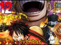 One Piece: Pirate Warriors 3 - Puño del Amor [Cap.3, Ep.3] #12