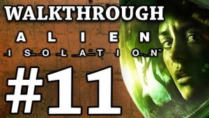 Alien Isolation Capítulo 11