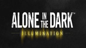 Alone in the Dark: Illumination se luce en su primer teaser