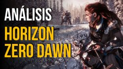 Análisis de Horizon Zero Dawn para PlayStation 4