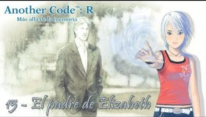 Another Code: R Cap.15 - El padre de Elizabeth