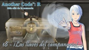 Another Code: R Cap.18 - ¡Las llaves del campanario!
