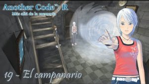 Another Code: R Cap.19 - El campanario