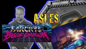 "Así es ""Far Cry 3: Blood Dragon"""
