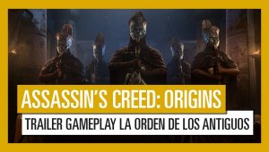 "Assassin's Creed: Origins - Tráiler gameplay de ""La Orden de los Antiguos"""