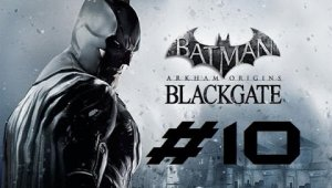 Batman Arkham Origins Blackgate | Capitulo 10