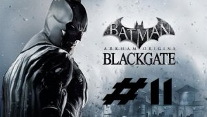 Batman Arkham Origins Blackgate  | Capitulo 11