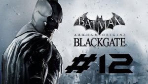 Batman Arkham Origins Blackgate | Capitulo 12