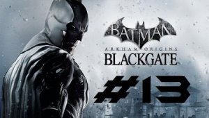 Batman Arkham Origins Blackgate | Capitulo 13