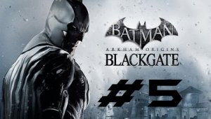 Batman Arkham Origins Blackgate | Capitulo 5