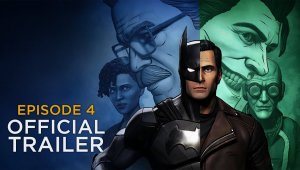 Batman: The Enemy Within - Episodio 4