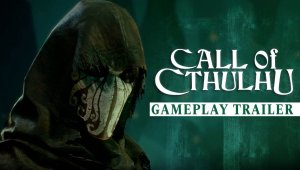 Call of Cthulhu – Gameplay de la Gamescom 2018