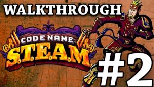 Codename S.T.E.A.M. Demo | Walkthrough | #2