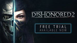Dishonored 2  – Demo Gratuita