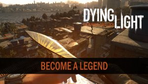 Dying Light Enhanced Edition - Tráiler de Niveles Legendarios