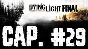 Dying Light | Final