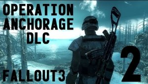 Fallout 3: Operation Anchorage | Capitulo 2