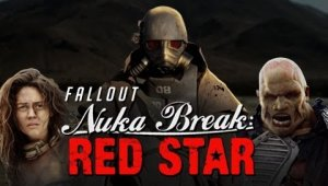 Fallout: Nuka Break - Red Star [Fan Film]
