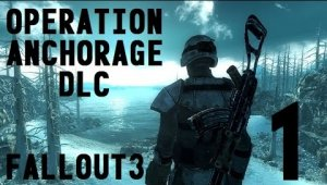 Fallout3 | DLC Operation Anchorage | Capitulo 1
