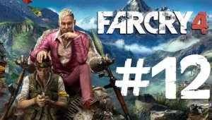 Far Cry 4  | Capítulo 12