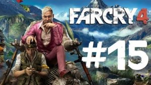 Far Cry 4 | Capítulo 15