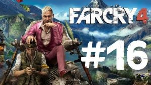 Far Cry 4  | Capítulo 16