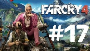 Far Cry 4 | Capítulo 17