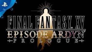 Final Fantasy XV: Episode Ardyn - Prologo | PS4